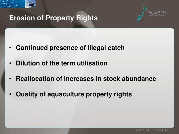 Erosion of Property Rights