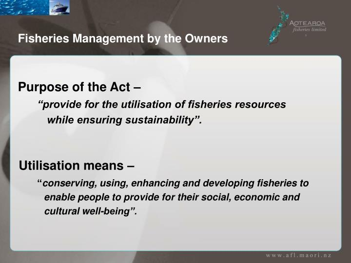 Fisheries Management by the Owners