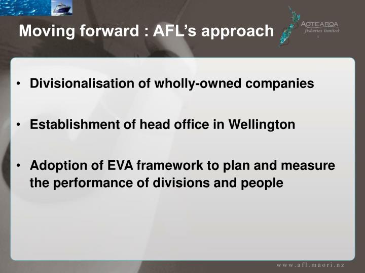 Moving forward : AFL's approach