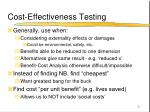 cost effectiveness testing