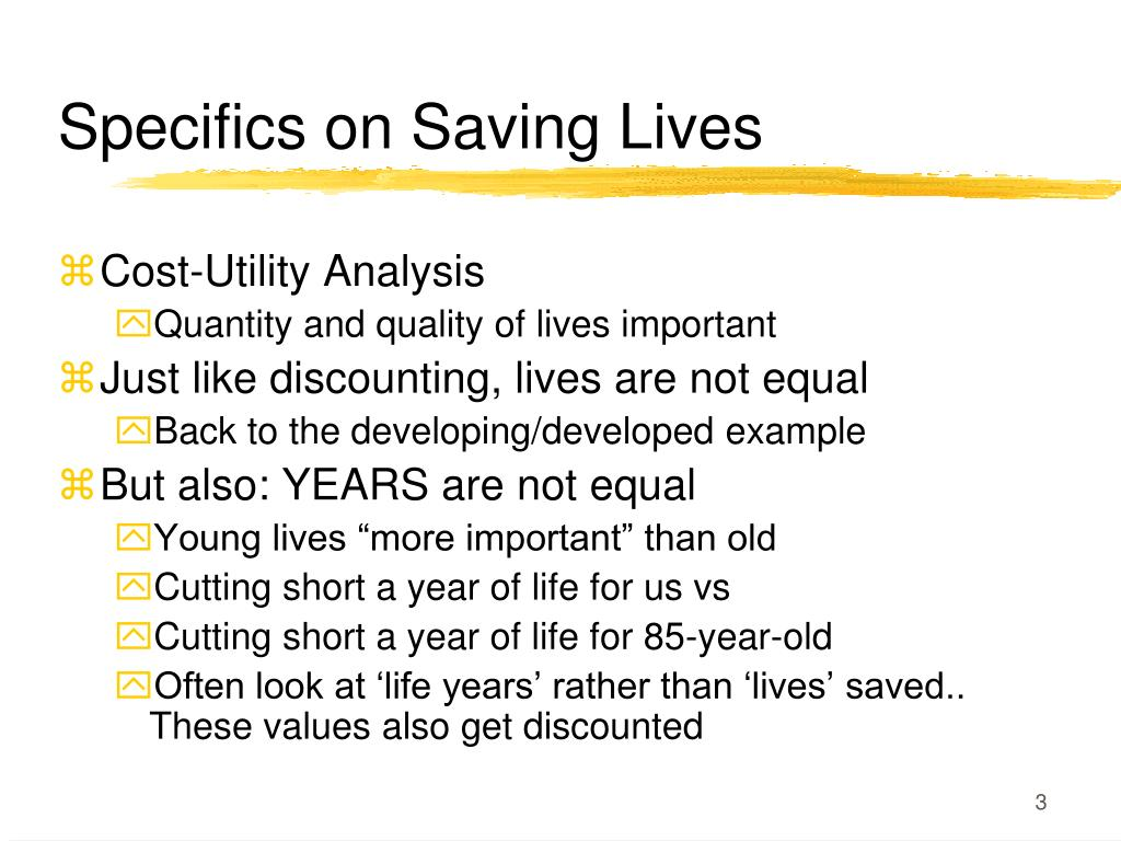 Specifics on Saving Lives