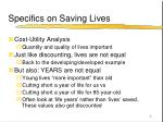 specifics on saving lives