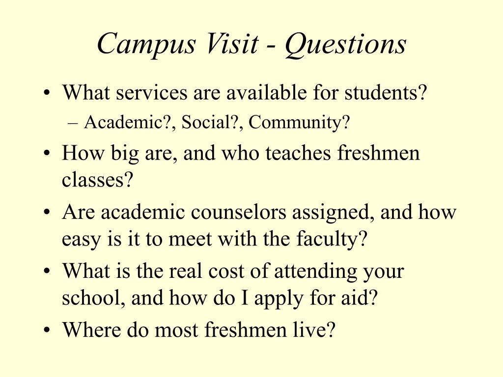 Campus Visit - Questions