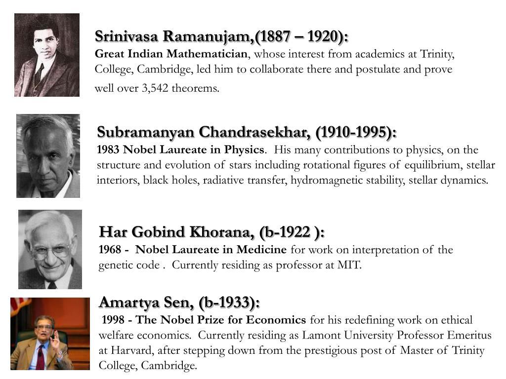 Srinivasa Ramanujam,(1887 – 1920):
