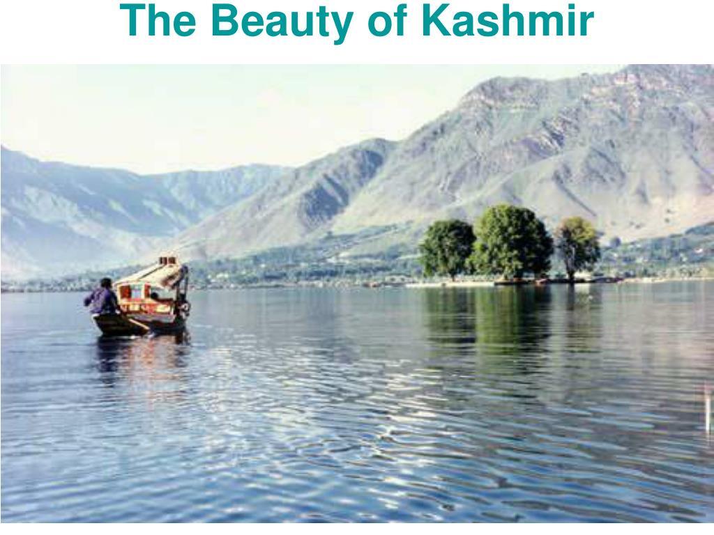The Beauty of Kashmir