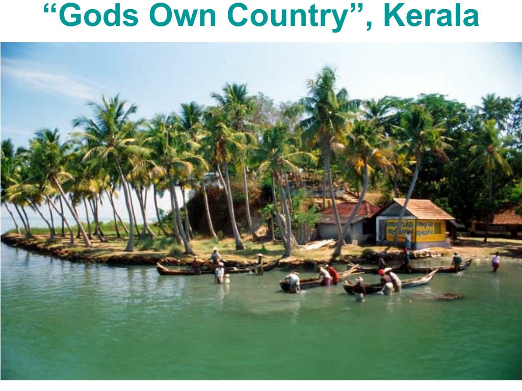 """""""Gods Own Country"""", Kerala"""