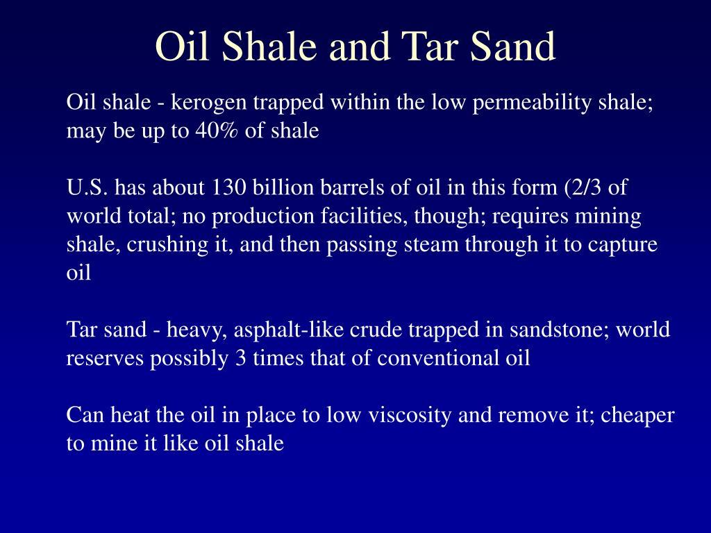 Oil Shale and Tar Sand