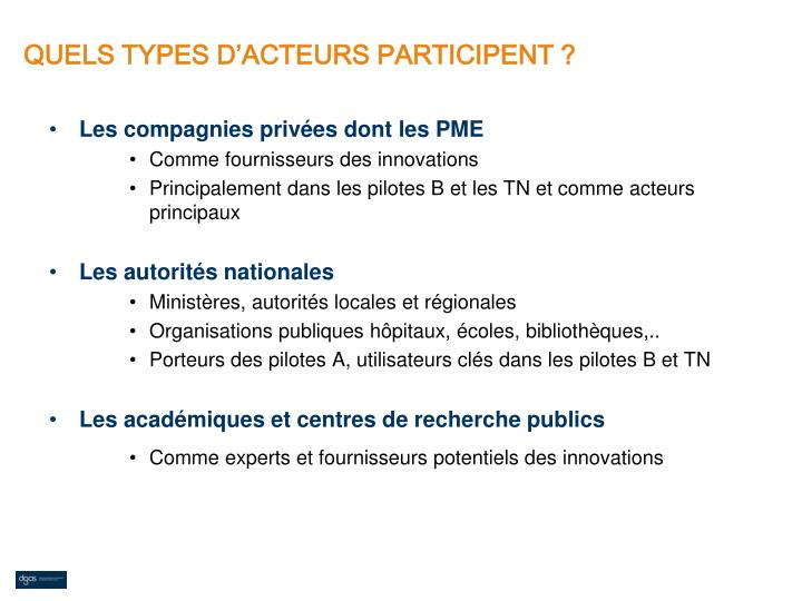 QUELS TYPES D'ACTEURS PARTICIPENT ?
