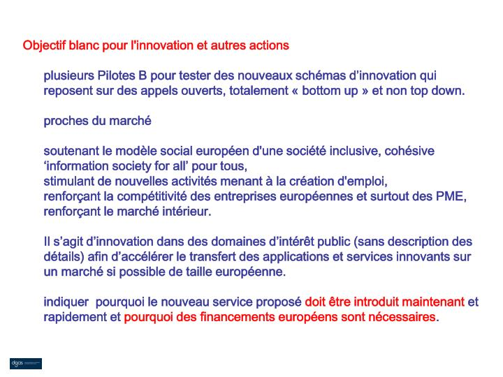 Objectif blanc pour l'innovation et autres actions