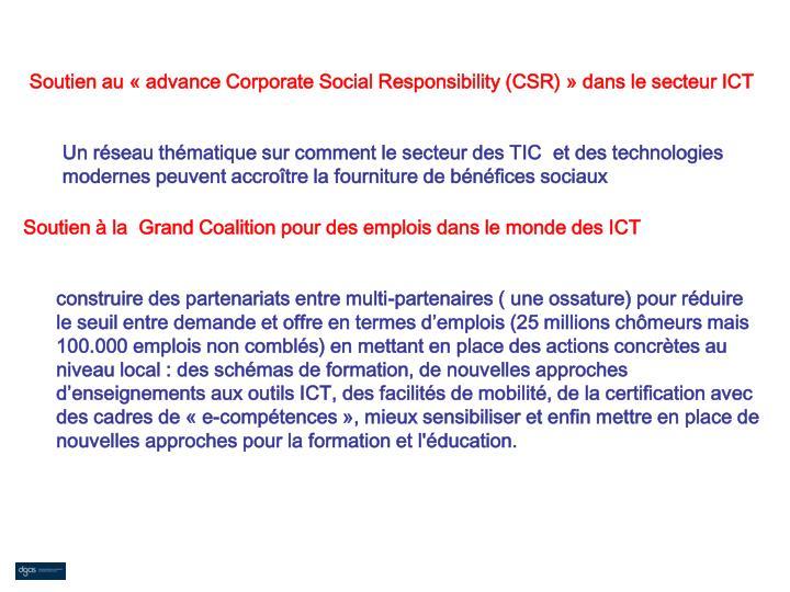Soutien au «advance Corporate Social Responsibility (CSR)» dans le secteur ICT