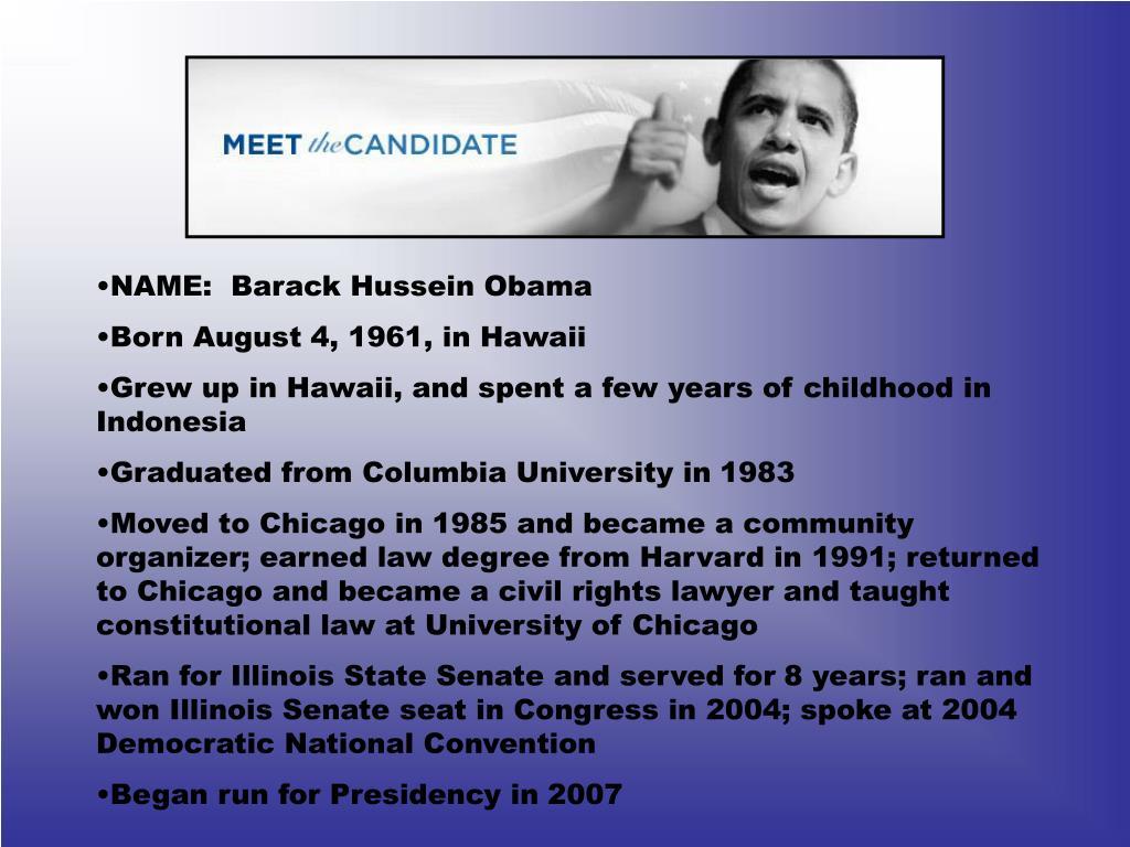 NAME:  Barack Hussein Obama