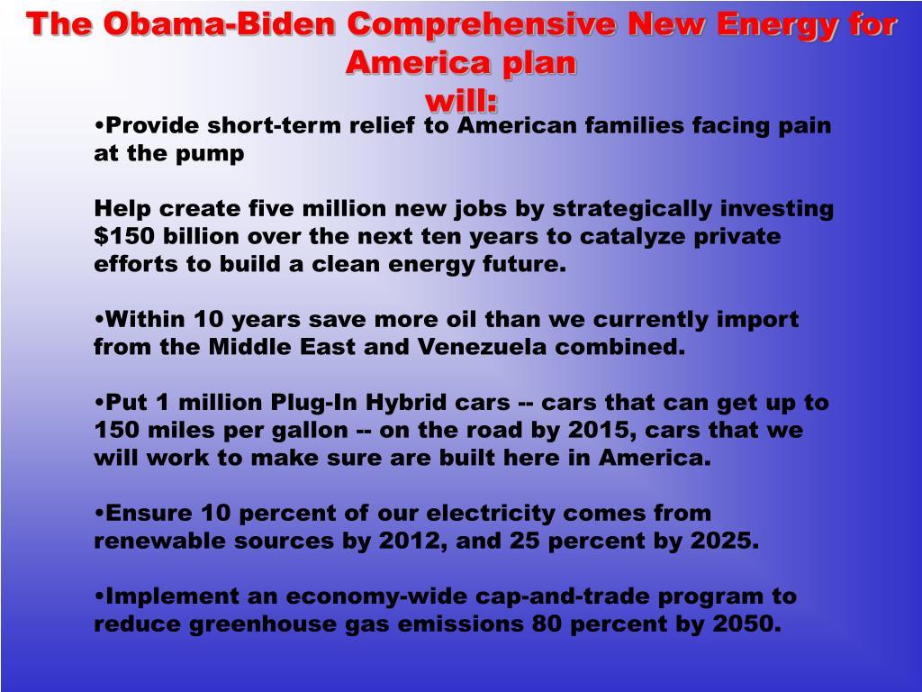 The Obama-Biden Comprehensive New Energy for America plan