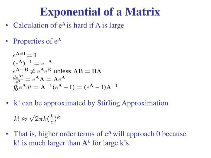 Exponential of a Matrix