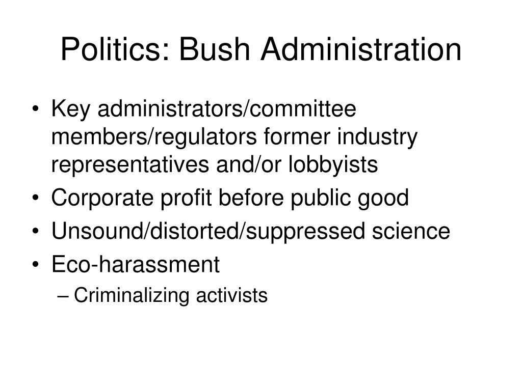 Politics: Bush Administration