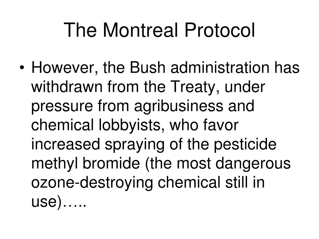 The Montreal Protocol