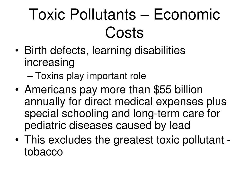Toxic Pollutants – Economic Costs