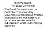 toxic pollutants the basel convention
