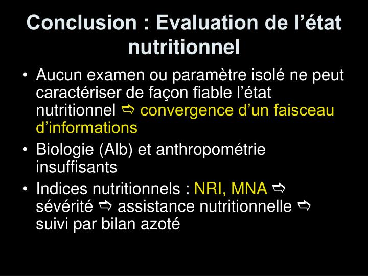 Conclusion : Evaluation de l'état nutritionnel