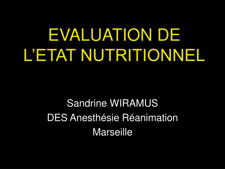 Evaluation de l etat nutritionnel