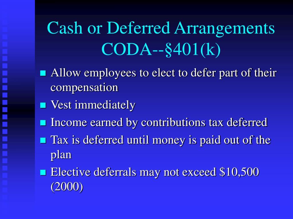 Cash or Deferred Arrangements