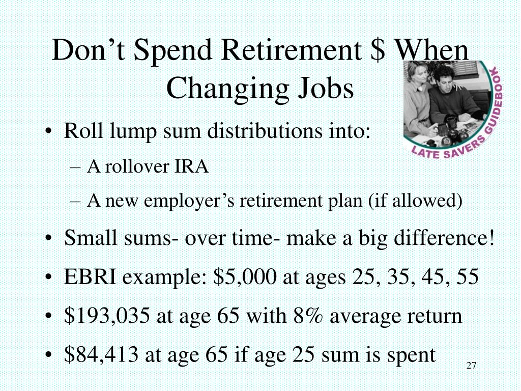 Don't Spend Retirement $ When Changing Jobs