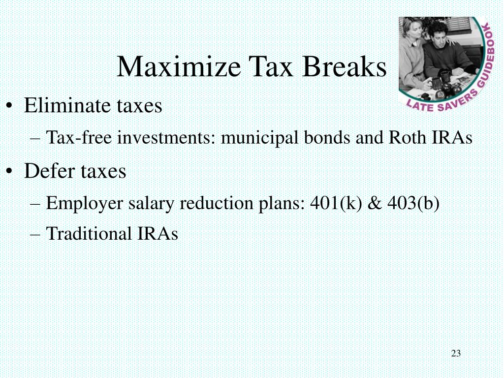 Maximize Tax Breaks