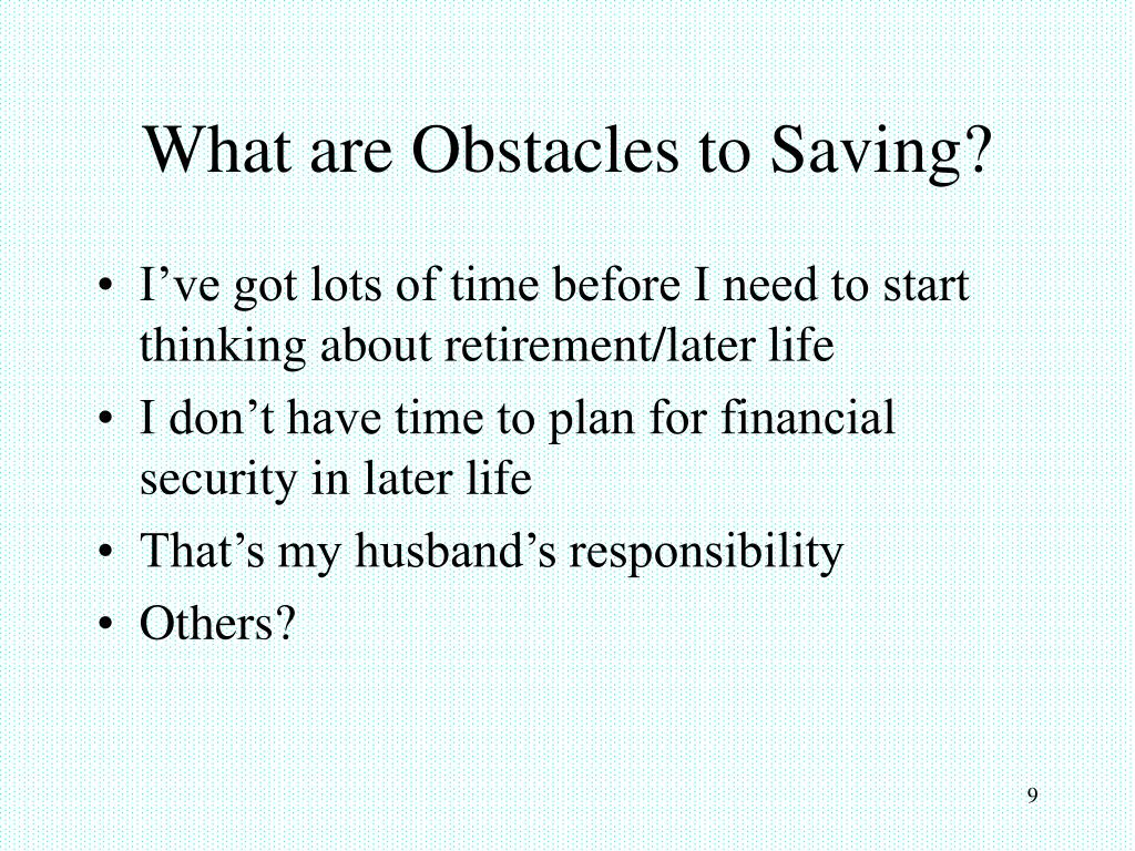 What are Obstacles to Saving?