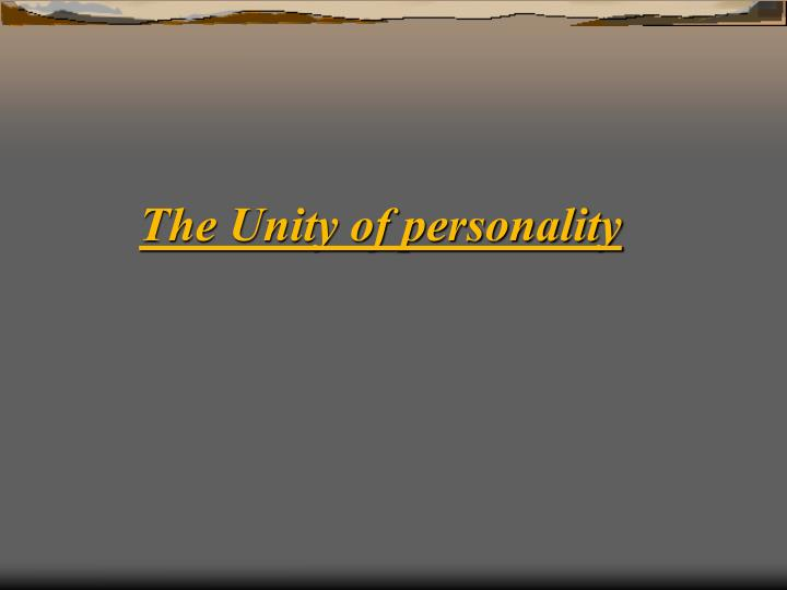 The Unity of personality