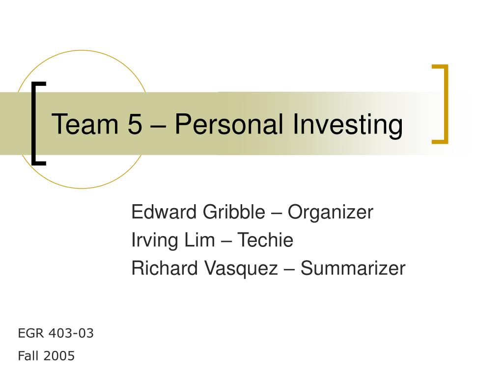 Team 5 – Personal Investing