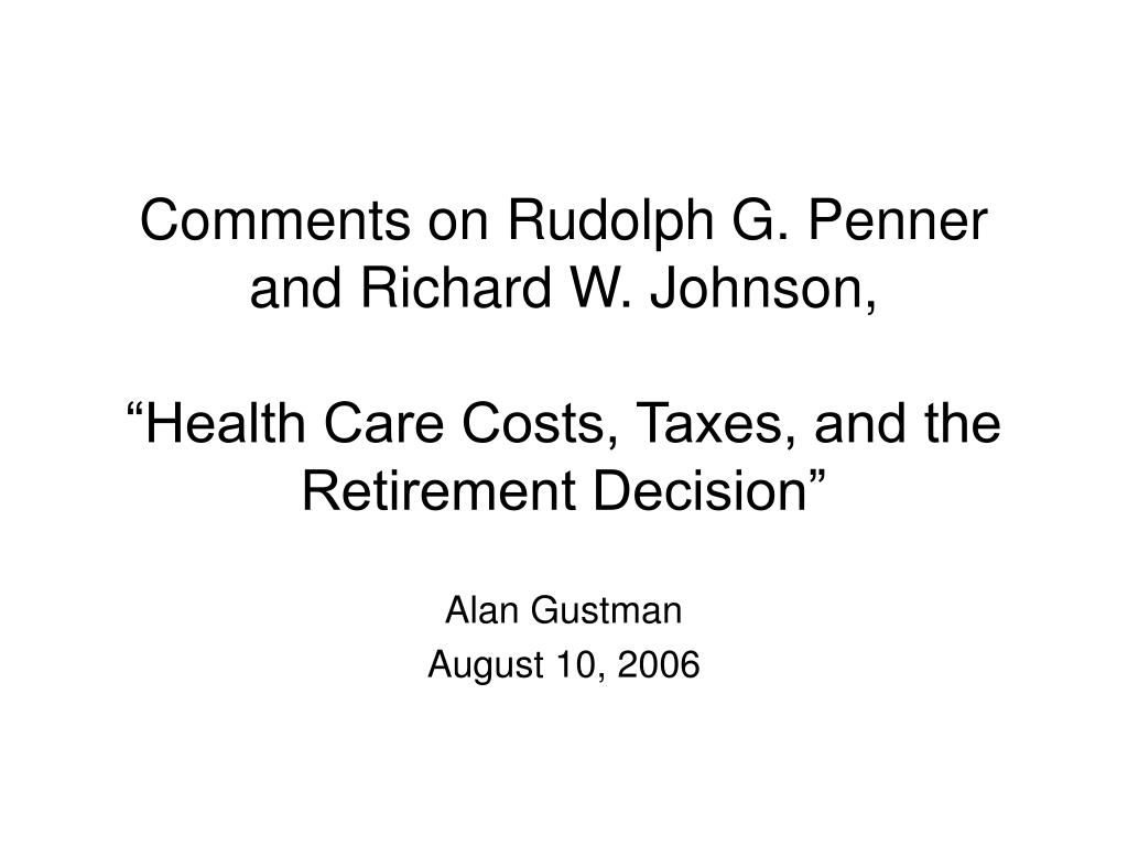 Comments on Rudolph G. Penner and Richard W. Johnson,