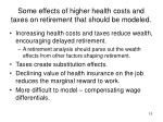 some effects of higher health costs and taxes on retirement that should be modeled