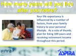 how many years will you live after you retire