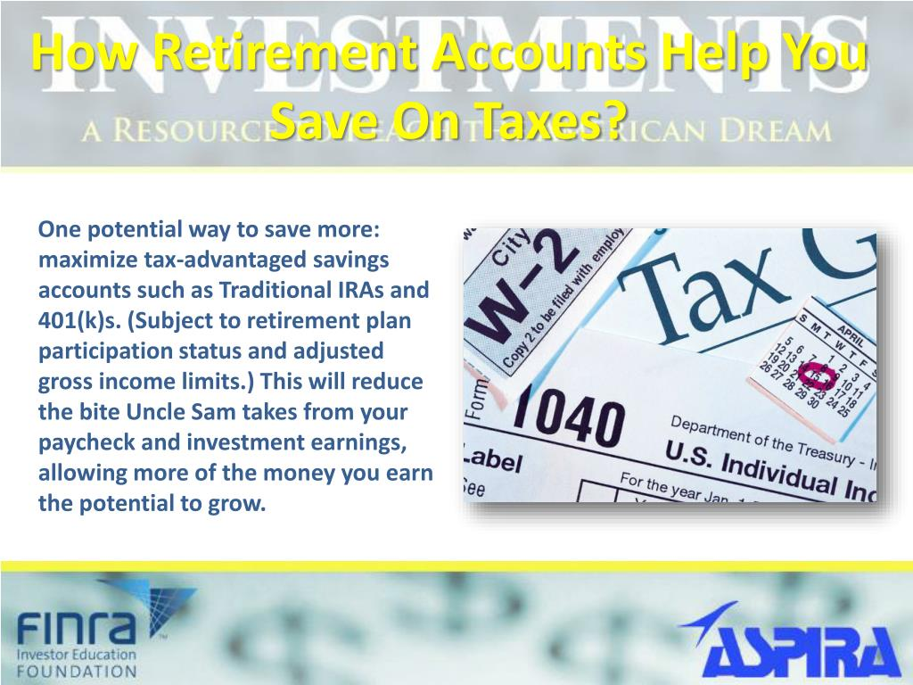 How Retirement Accounts Help You Save On Taxes?