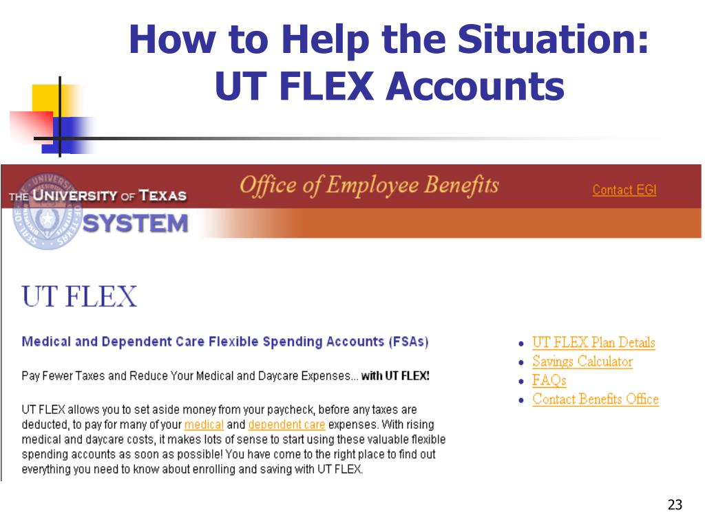How to Help the Situation: UT FLEX Accounts