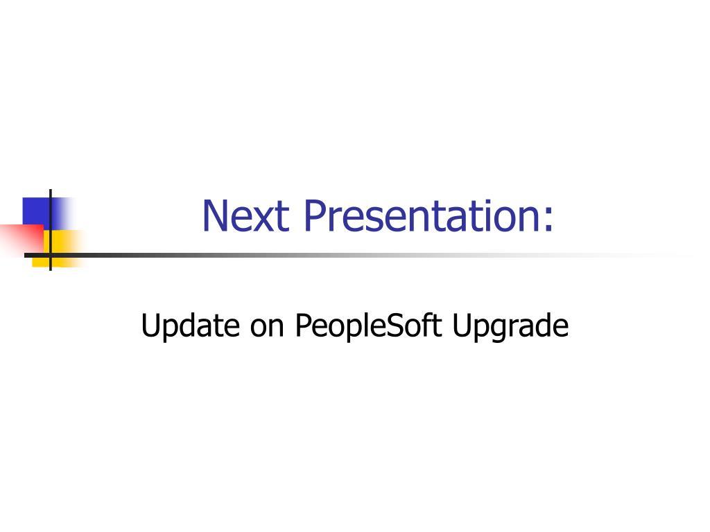Next Presentation: