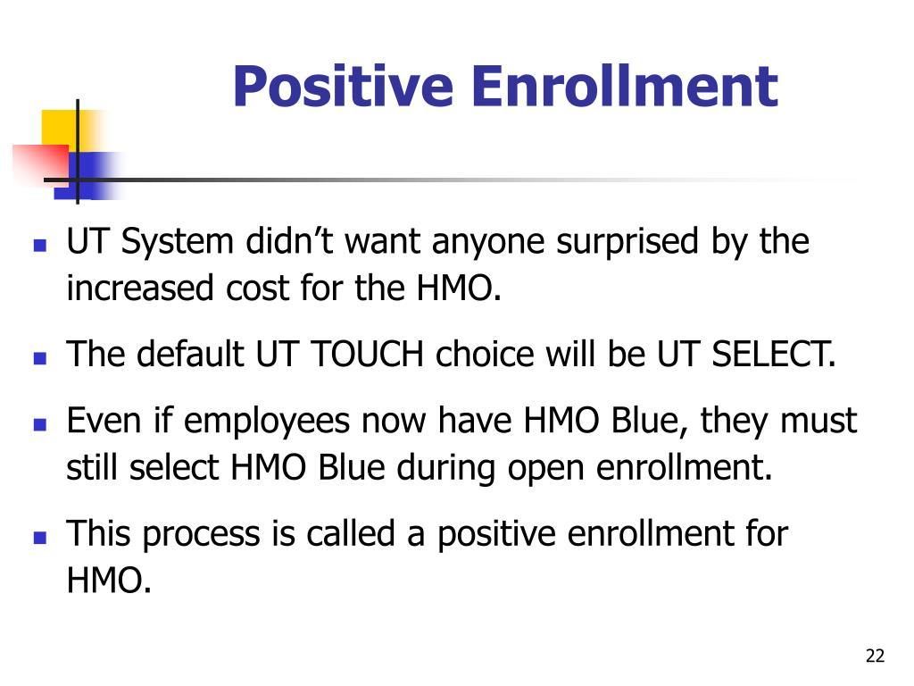 Positive Enrollment