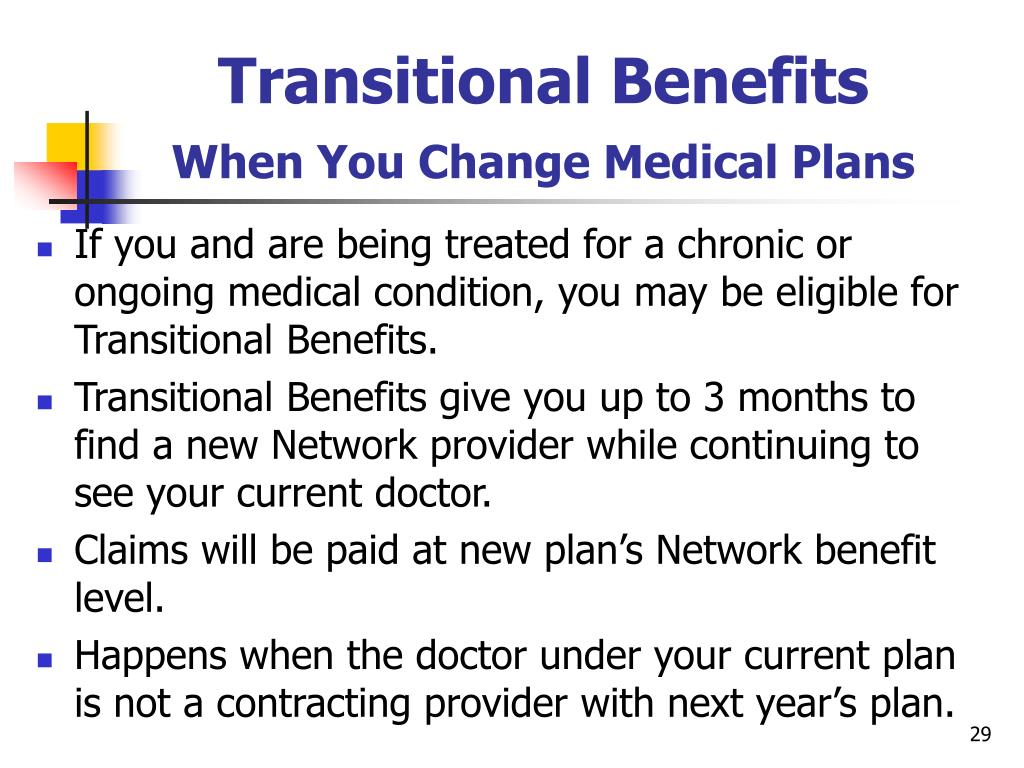 Transitional Benefits