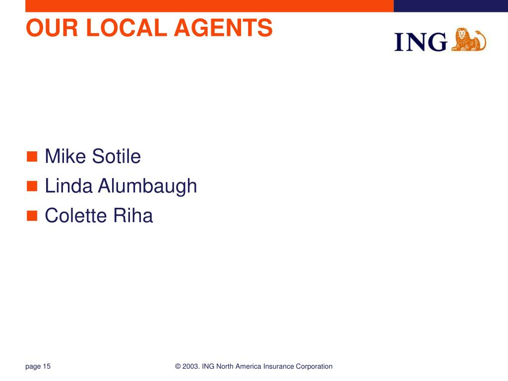 OUR LOCAL AGENTS