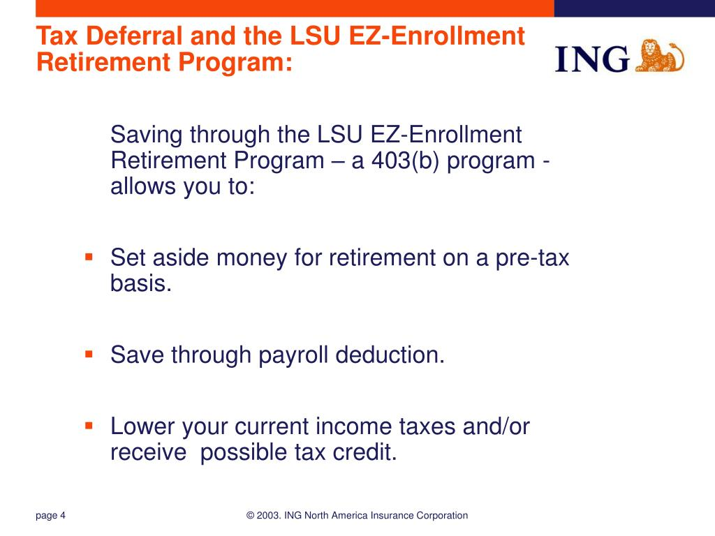 Tax Deferral and the LSU EZ-Enrollment Retirement Program: