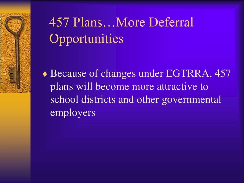 457 Plans…More Deferral Opportunities