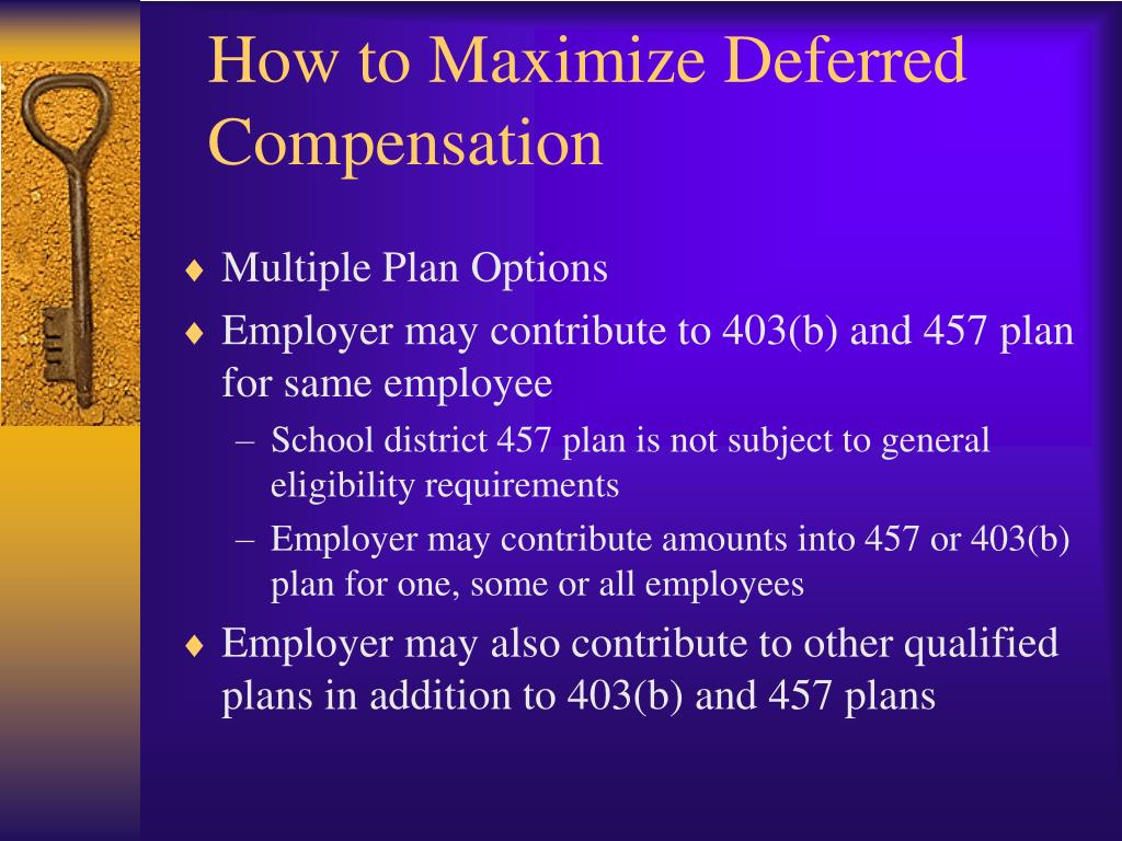 How to Maximize Deferred Compensation
