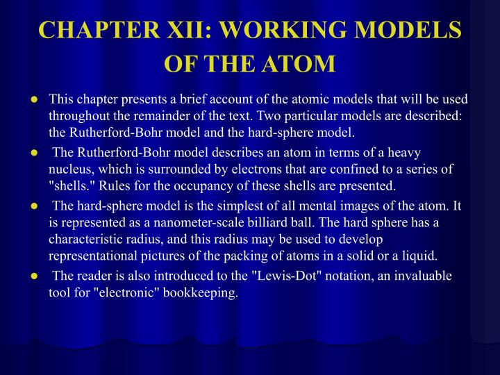 CHAPTER XII: WORKING MODELS OF THE ATOM