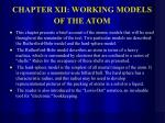 chapter xii working models of the atom