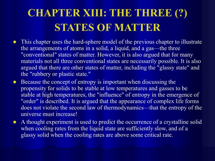 CHAPTER XIII: THE THREE (?) STATES OF MATTER