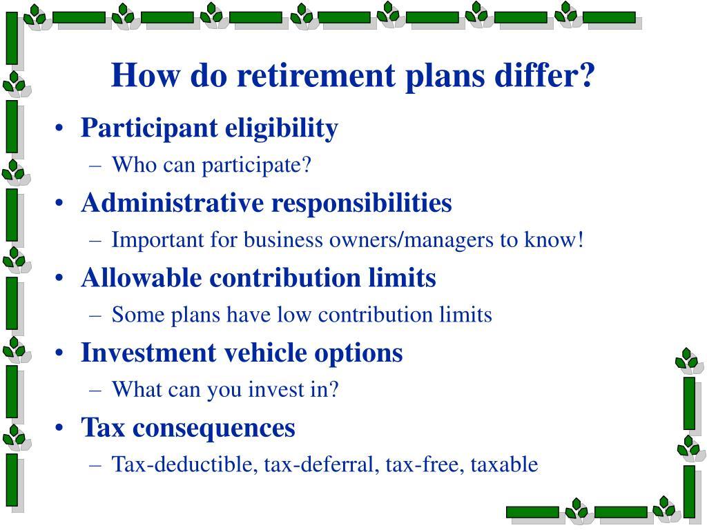 How do retirement plans differ?