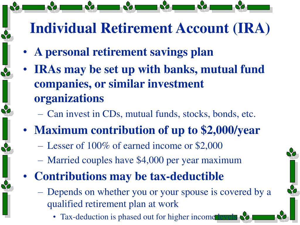 Individual Retirement Account (IRA)
