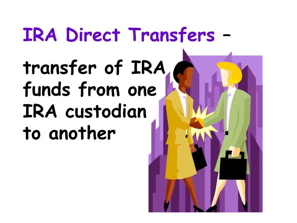 IRA Direct Transfers