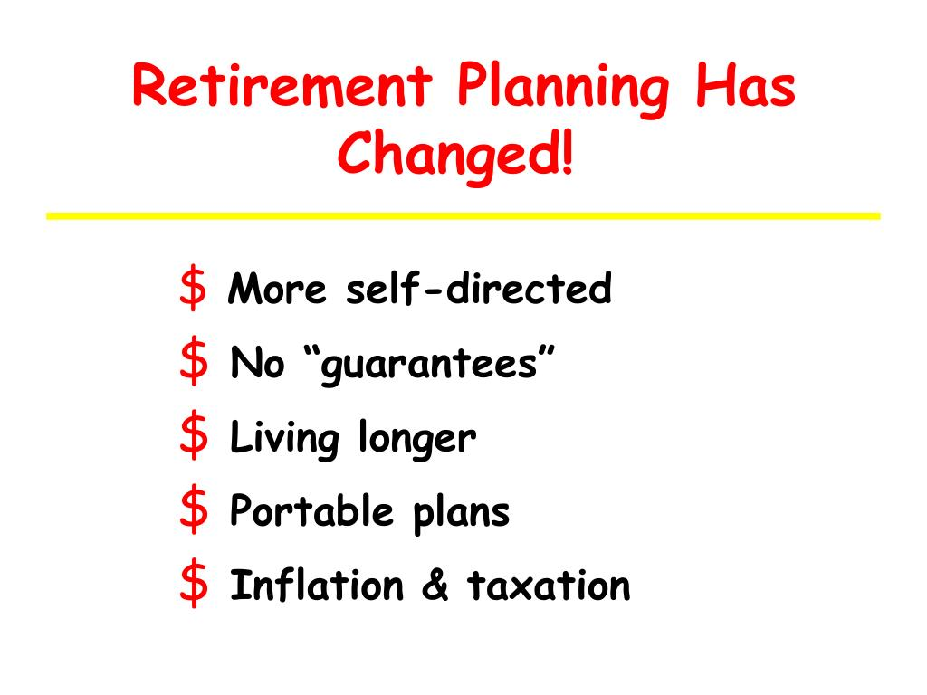 Retirement Planning Has Changed!
