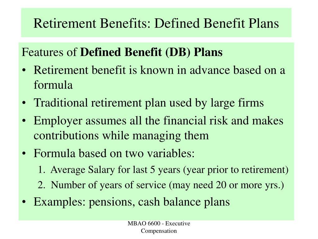 Retirement Benefits: Defined Benefit Plans