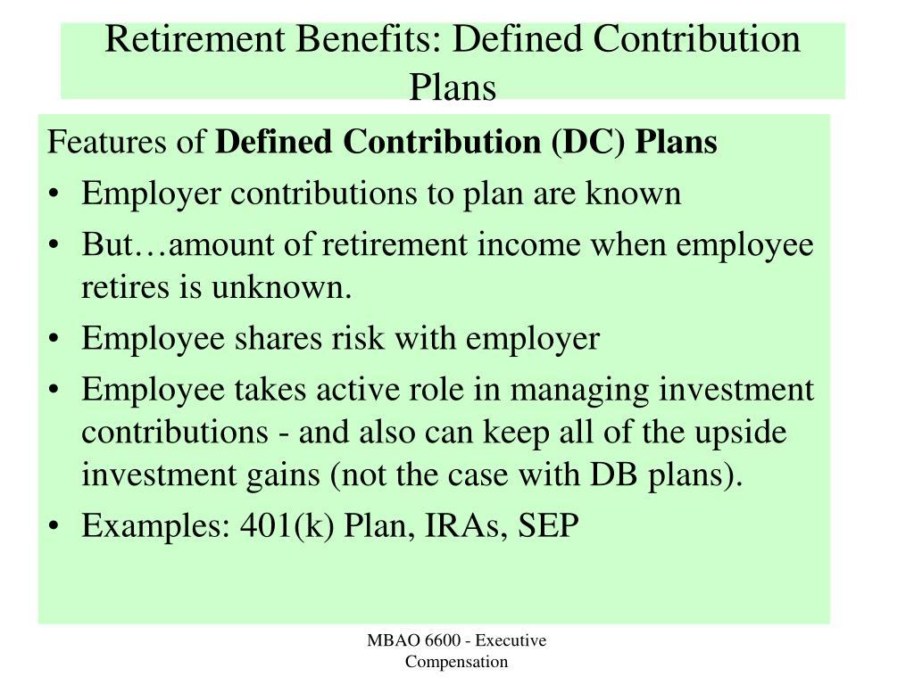 Retirement Benefits: Defined Contribution Plans